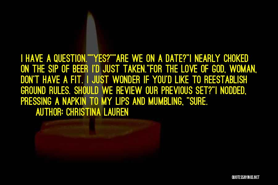 We Don't Date Quotes By Christina Lauren