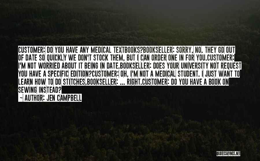 We Don't Date Quotes By Jen Campbell