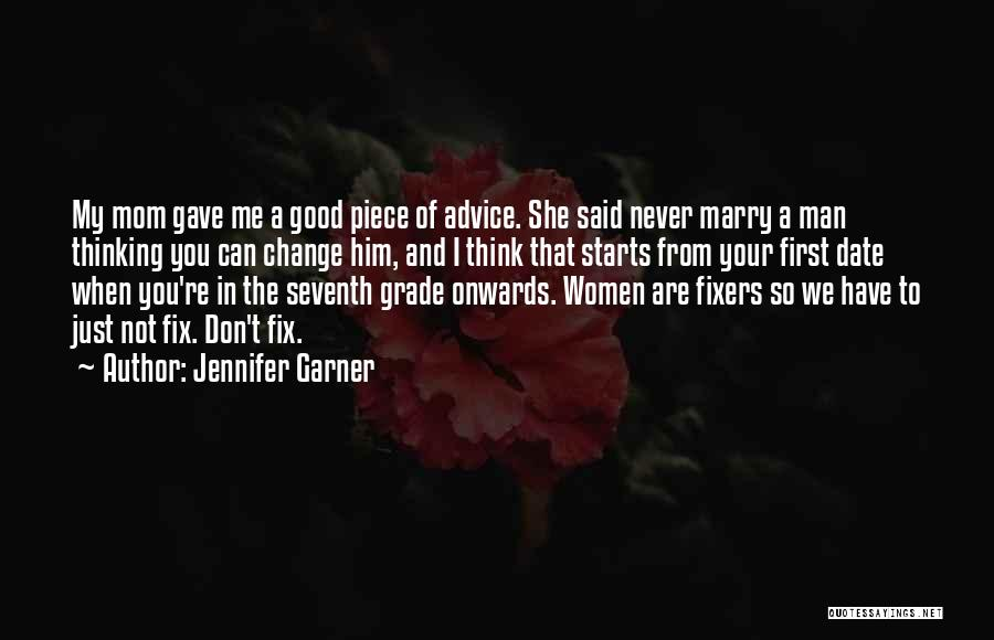 We Don't Date Quotes By Jennifer Garner