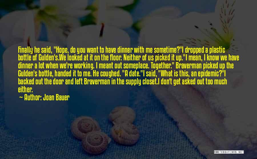 We Don't Date Quotes By Joan Bauer