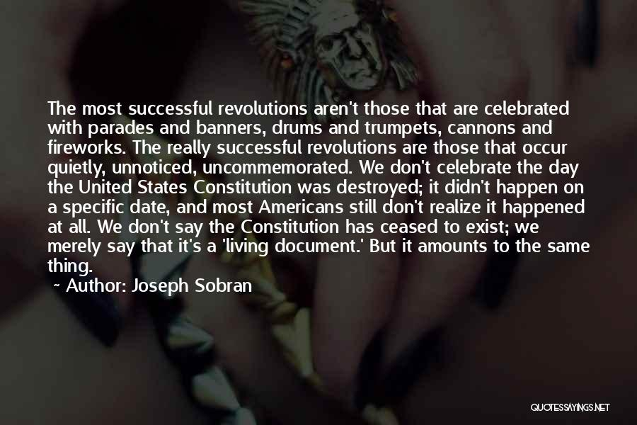 We Don't Date Quotes By Joseph Sobran