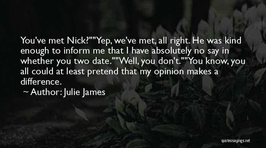 We Don't Date Quotes By Julie James