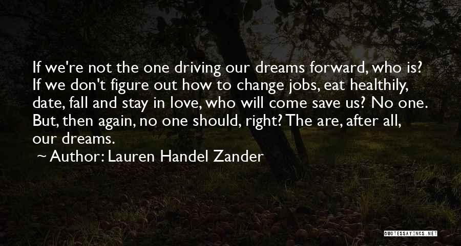 We Don't Date Quotes By Lauren Handel Zander