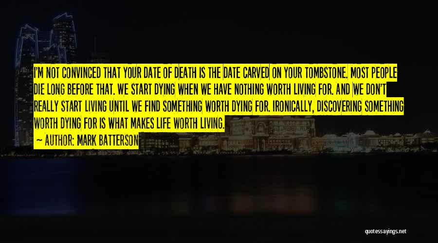 We Don't Date Quotes By Mark Batterson