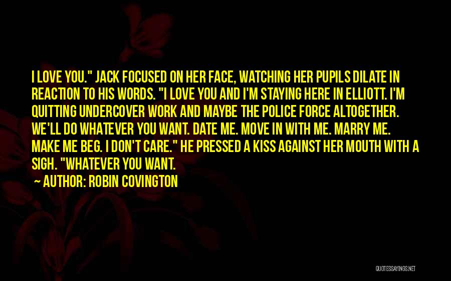 We Don't Date Quotes By Robin Covington