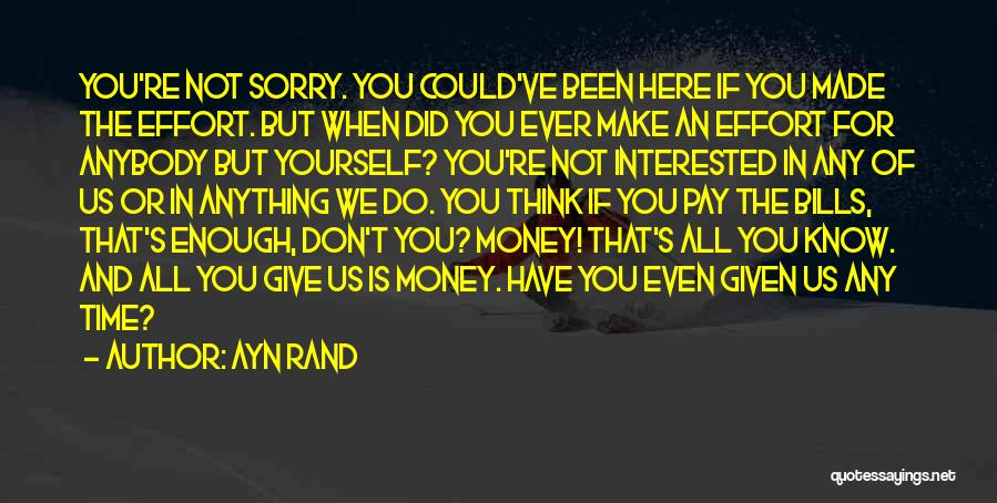 We Don't Have Enough Time Quotes By Ayn Rand