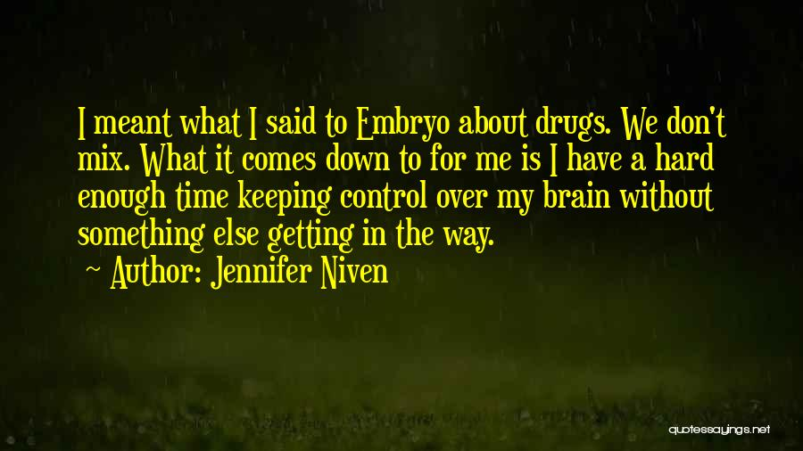 We Don't Have Enough Time Quotes By Jennifer Niven