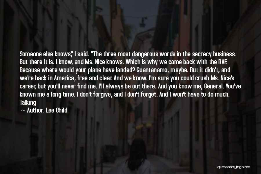 We Don't Have Enough Time Quotes By Lee Child