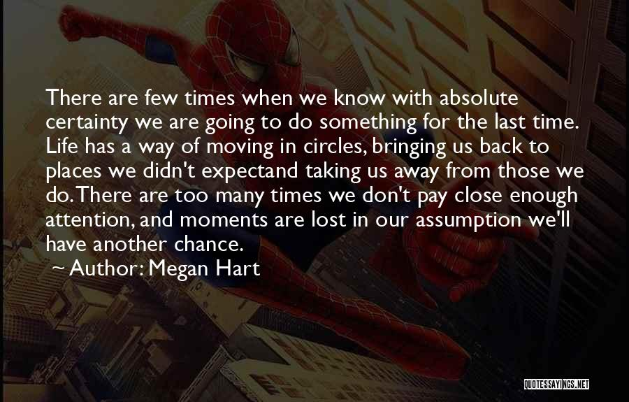 We Don't Have Enough Time Quotes By Megan Hart