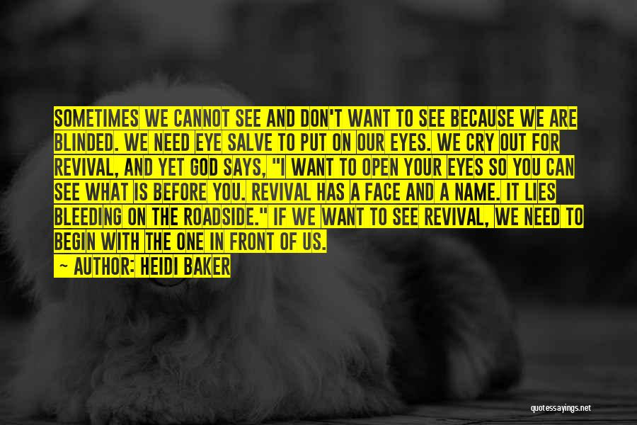 We Don't Need You Quotes By Heidi Baker