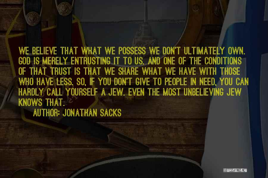 We Don't Need You Quotes By Jonathan Sacks