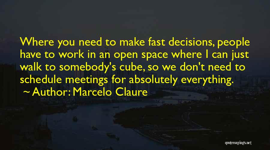 We Don't Need You Quotes By Marcelo Claure