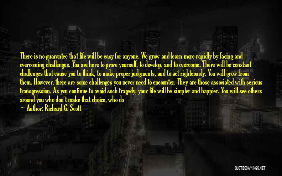 We Don't Need You Quotes By Richard G. Scott