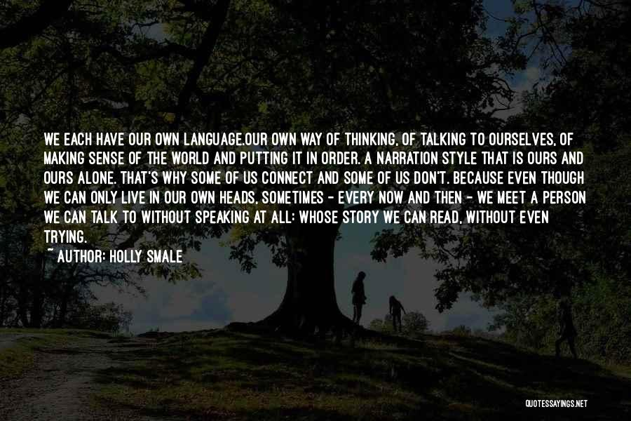 We Don't Talk Now Quotes By Holly Smale