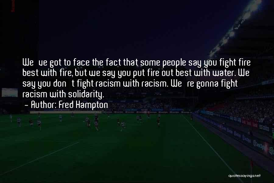 We Gonna Party Quotes By Fred Hampton
