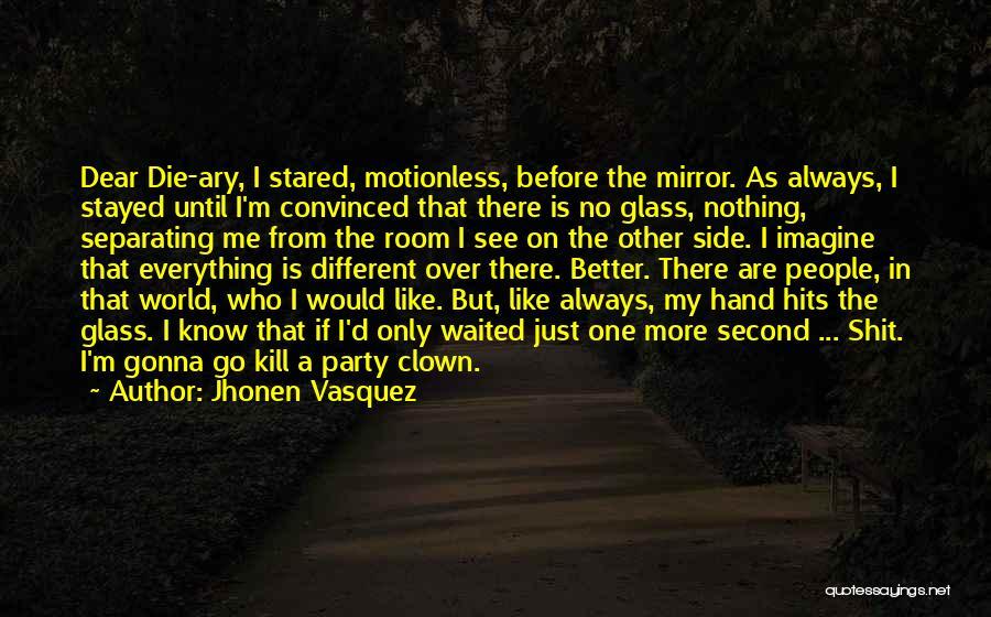 We Gonna Party Quotes By Jhonen Vasquez