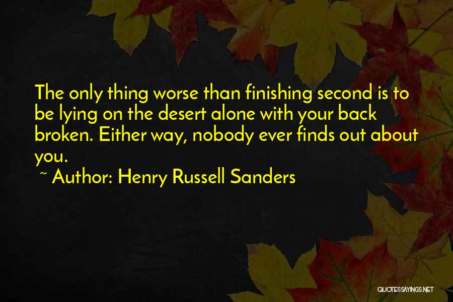 We Got Each Others Back Quotes By Henry Russell Sanders