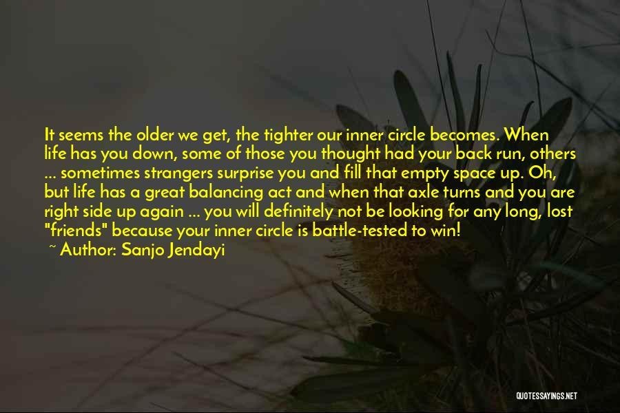 We Got Each Others Back Quotes By Sanjo Jendayi