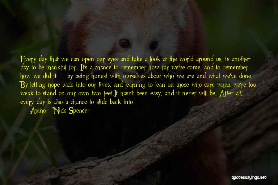 We Have Come So Far Quotes By Nick Spencer