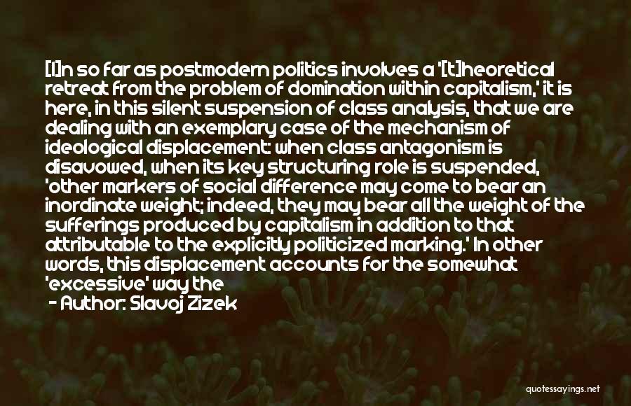 We Have Come So Far Quotes By Slavoj Zizek