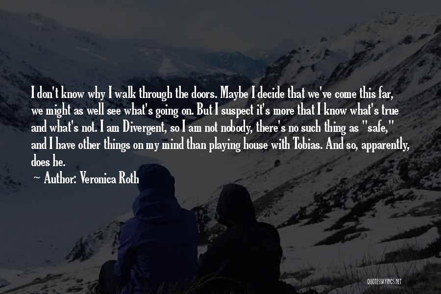 We Have Come So Far Quotes By Veronica Roth