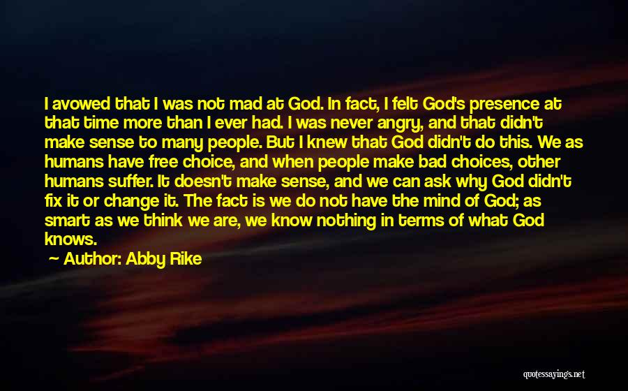 We Have Nothing But Time Quotes By Abby Rike