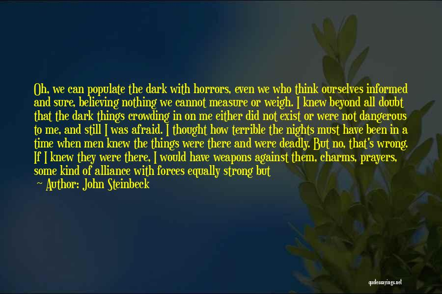 We Have Nothing But Time Quotes By John Steinbeck