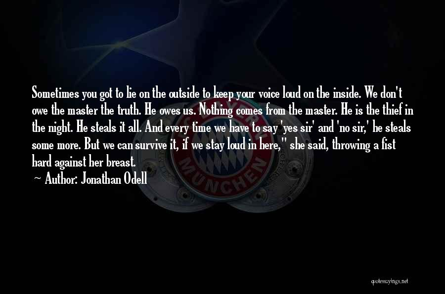 We Have Nothing But Time Quotes By Jonathan Odell