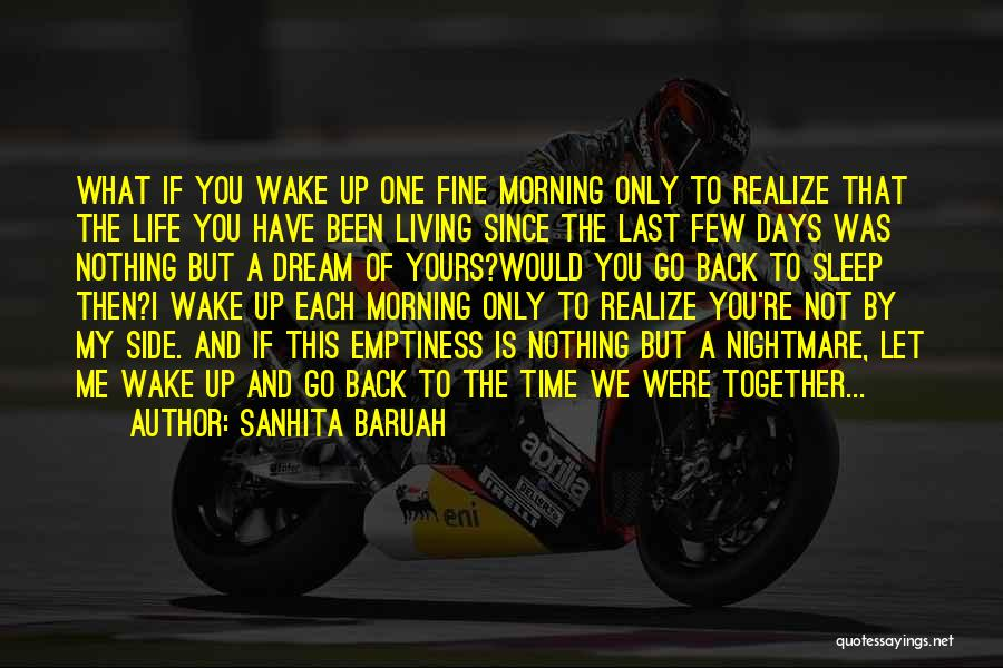 We Have Nothing But Time Quotes By Sanhita Baruah