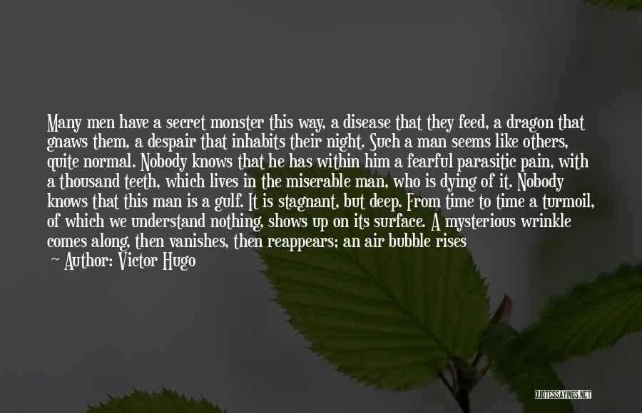 We Have Nothing But Time Quotes By Victor Hugo