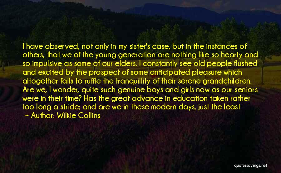 We Have Nothing But Time Quotes By Wilkie Collins