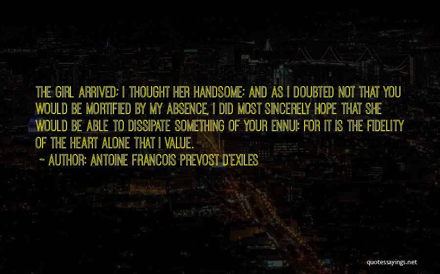 We Heart It Alone Girl Quotes By Antoine Francois Prevost D'Exiles