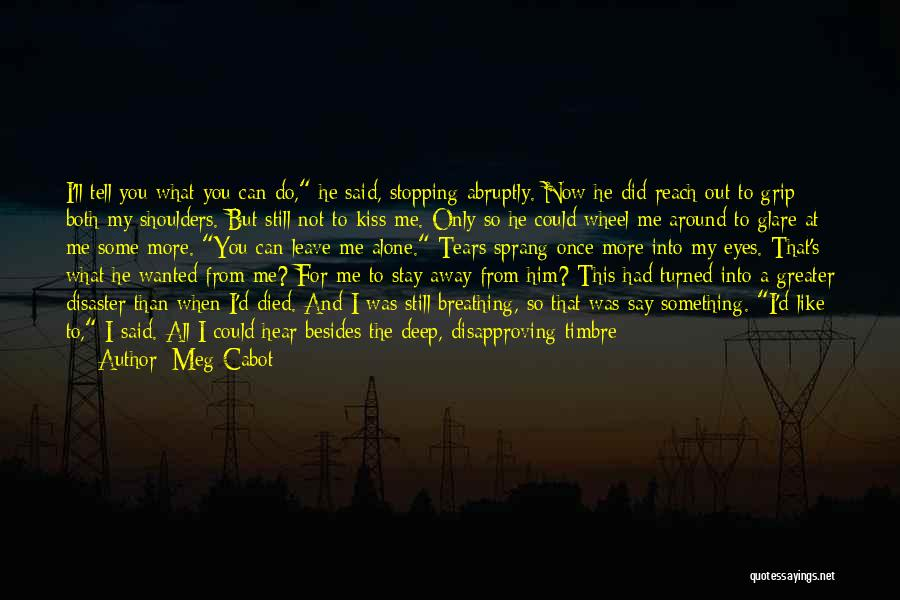 We Heart It Alone Girl Quotes By Meg Cabot