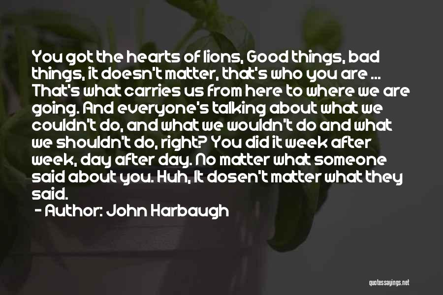We Heart It Motivational Quotes By John Harbaugh