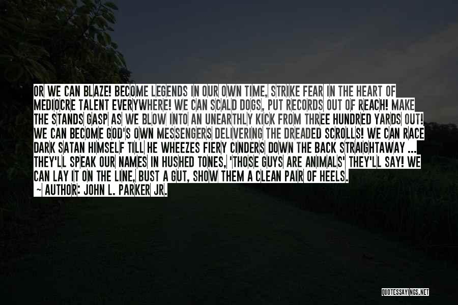 We Heart It Motivational Quotes By John L. Parker Jr.