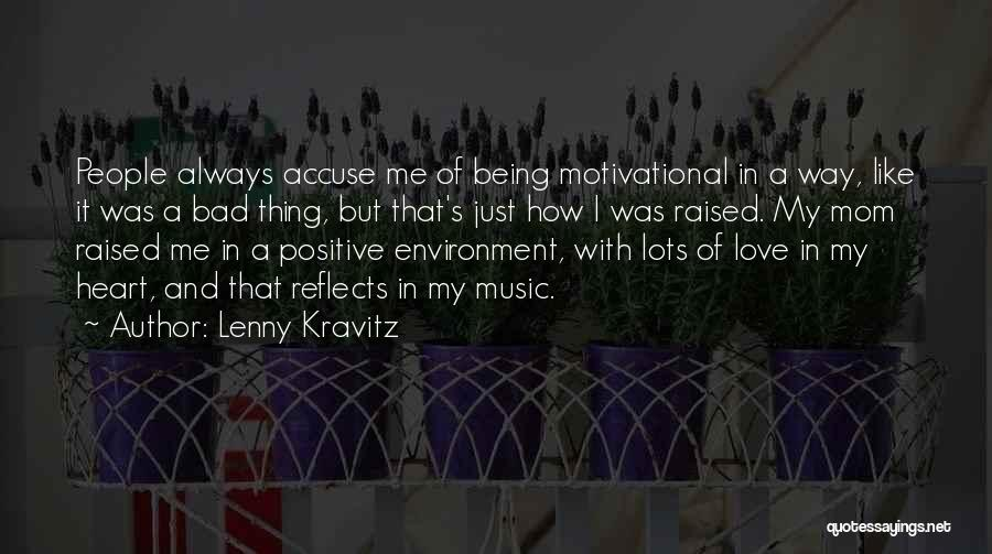 We Heart It Motivational Quotes By Lenny Kravitz