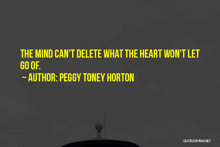 We Heart It Motivational Quotes By Peggy Toney Horton