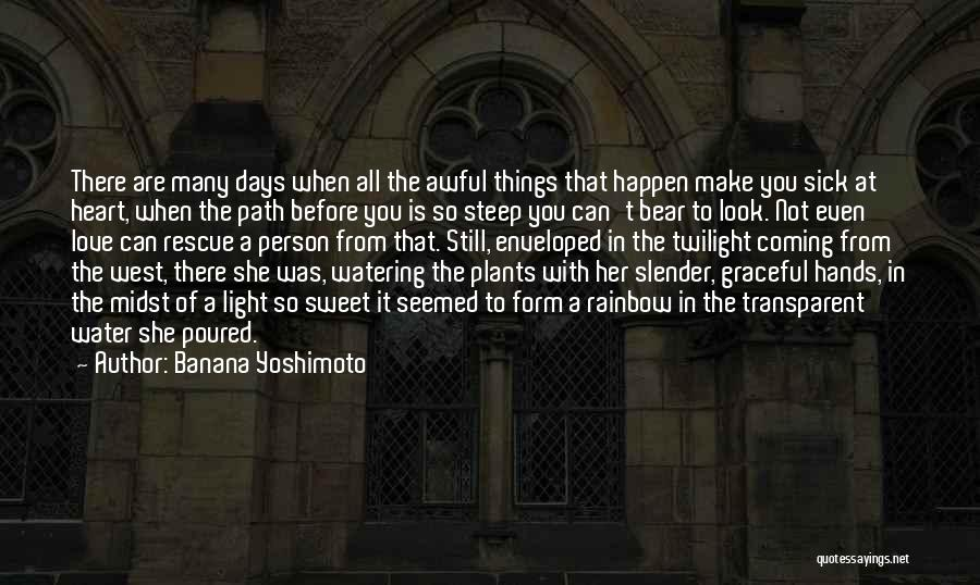 We Heart It Transparent Quotes By Banana Yoshimoto