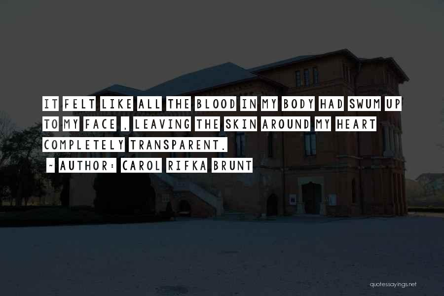 We Heart It Transparent Quotes By Carol Rifka Brunt
