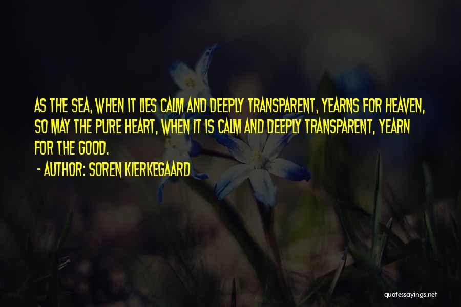 We Heart It Transparent Quotes By Soren Kierkegaard