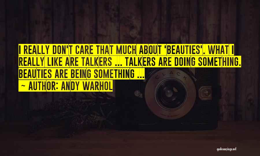 Top 36 We Just Dont Care Quotes Sayings