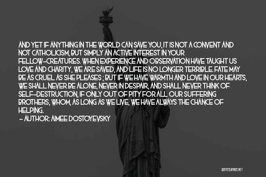 We Live For Others Quotes By Aimee Dostoyevsky