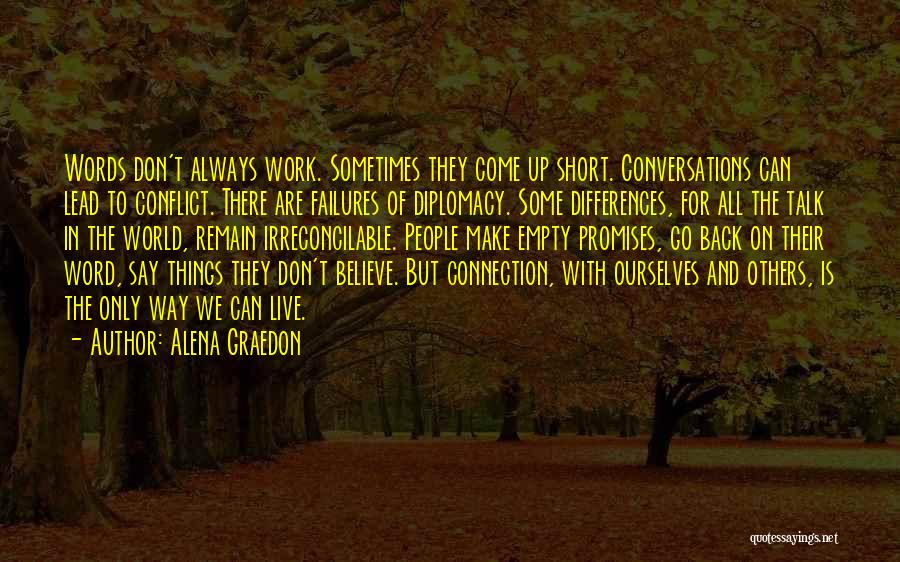 We Live For Others Quotes By Alena Graedon