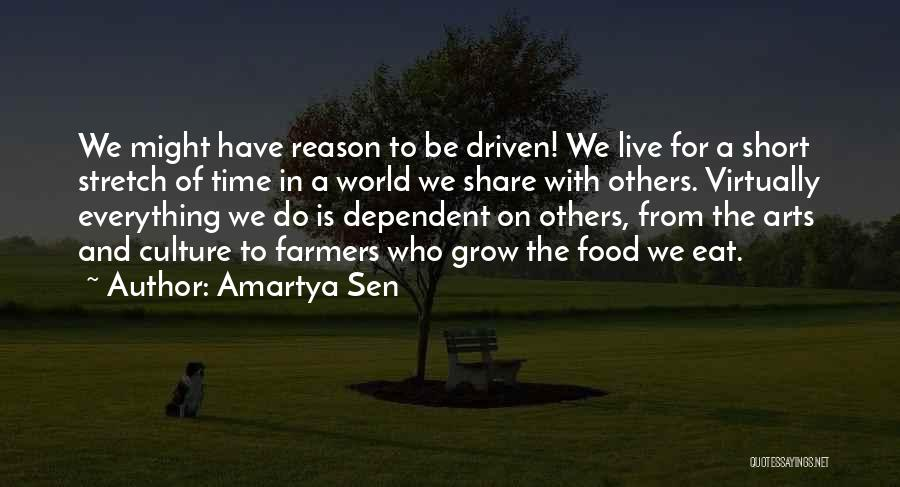 We Live For Others Quotes By Amartya Sen