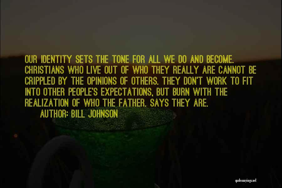 We Live For Others Quotes By Bill Johnson