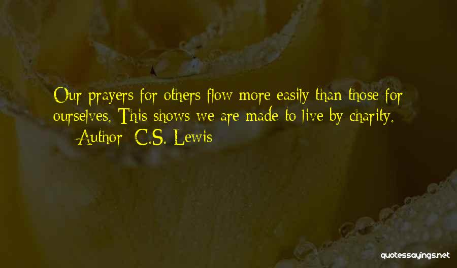 We Live For Others Quotes By C.S. Lewis