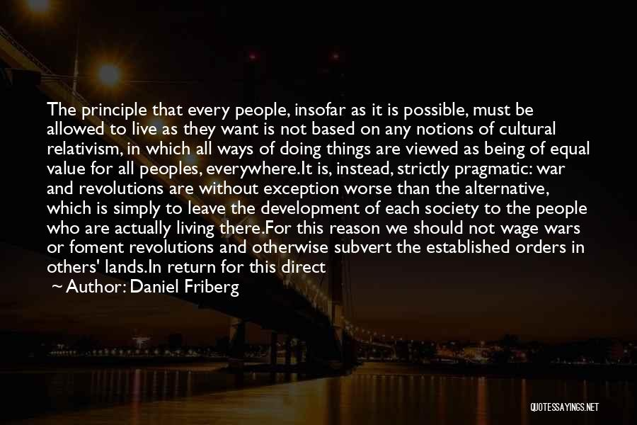 We Live For Others Quotes By Daniel Friberg