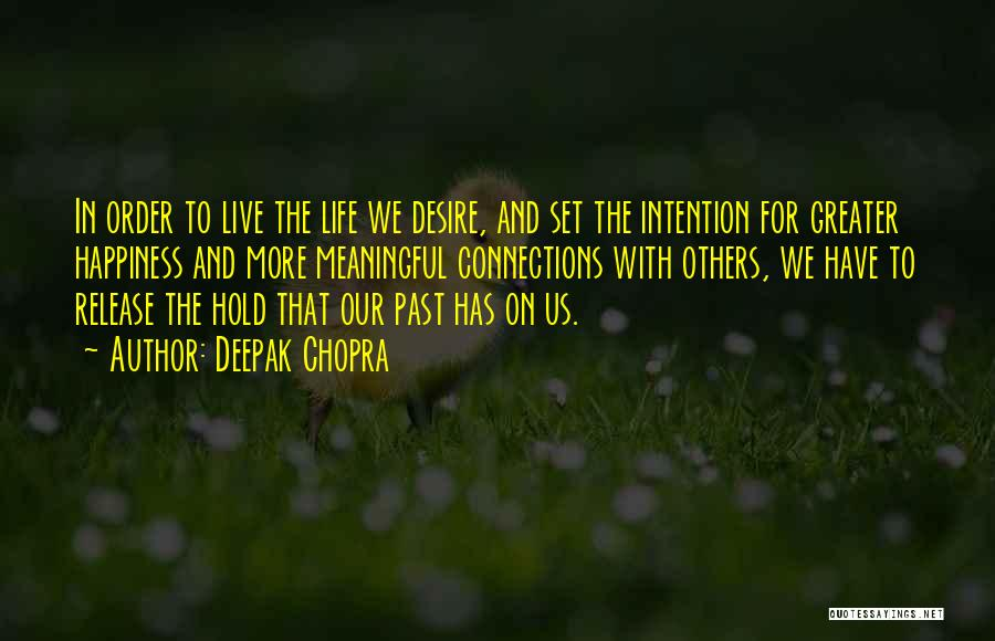 We Live For Others Quotes By Deepak Chopra