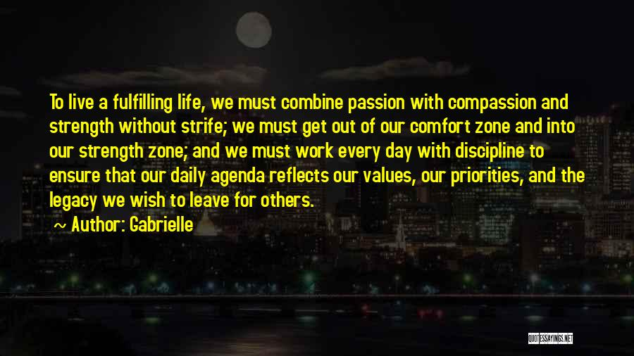 We Live For Others Quotes By Gabrielle