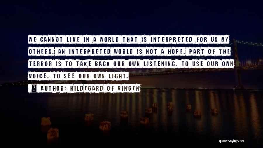 We Live For Others Quotes By Hildegard Of Bingen